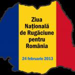 Ziua Nationala de Rugaciune pentru Romania – al VIII-lea an
